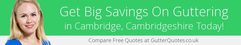 best Cambridge guttering companies covering CB1