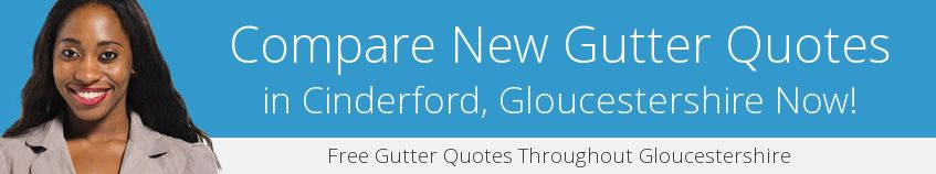 best Cinderford guttering companies covering GL14