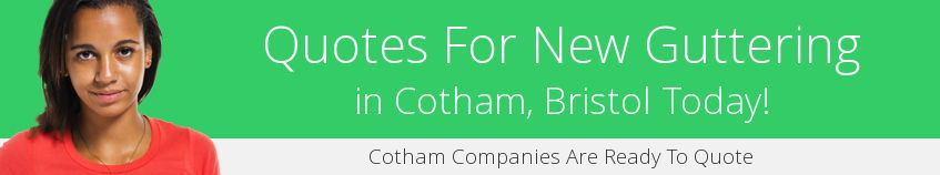 best Cotham guttering companies covering BS6