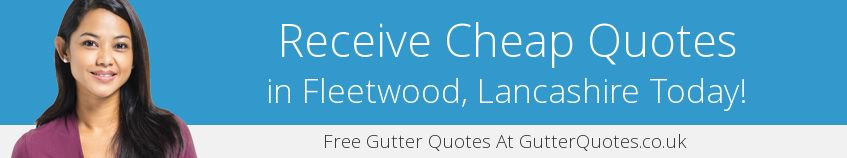 best Fleetwood guttering companies covering FY7