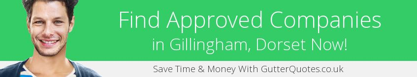 best Gillingham guttering companies covering SP8