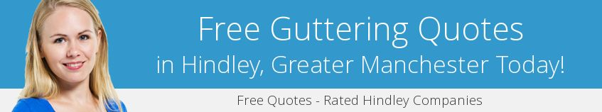 best Hindley guttering companies covering WN2