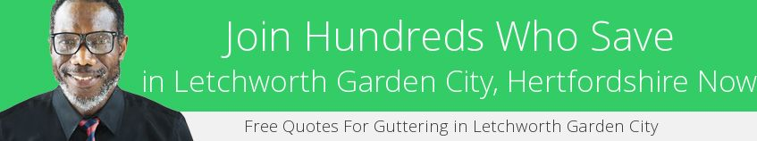 best Letchworth Garden City guttering companies covering SG6