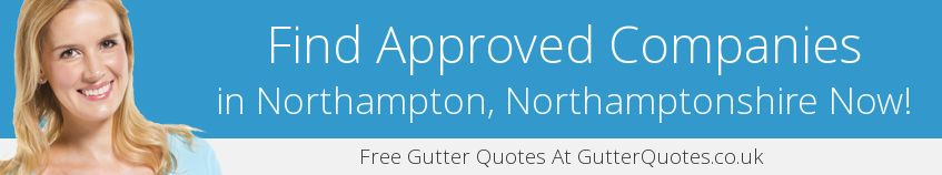 best Northampton guttering companies covering NN2