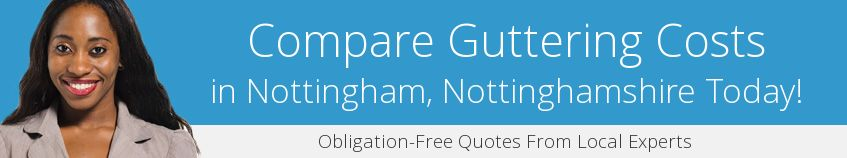 best Nottingham guttering companies covering NG7