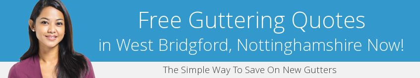 best West Bridgford guttering companies covering NG2