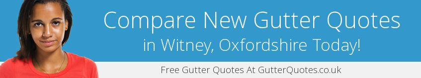 best Witney guttering companies covering OX28