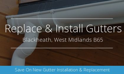 guttering installation in Blackheath, West Midlands