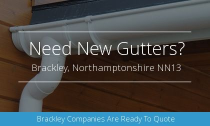 guttering installation in Brackley, Northamptonshire