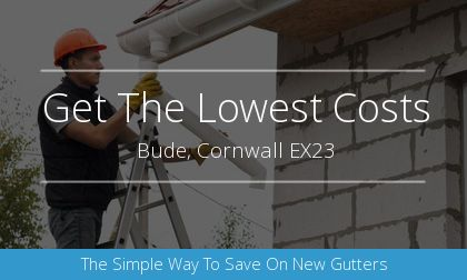 guttering installation in Bude, Cornwall