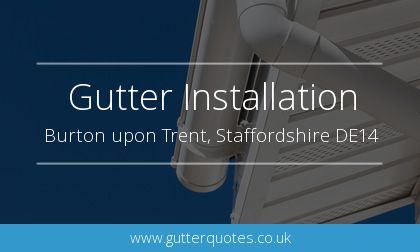 new guttering installation in Burton upon Trent, Staffordshire