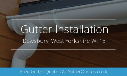 gutter installation in Dewsbury, West Yorkshire
