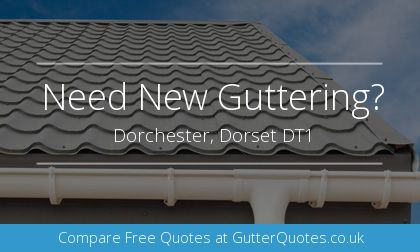 guttering installation in Dorchester, Dorset