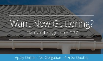 new guttering installation in Ely, Cambridgeshire