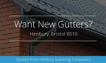 rain gutter installation in Henbury, Bristol