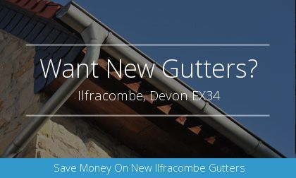 installation of gutters in Ilfracombe, Devon