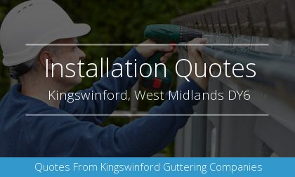new gutter installation in Kingswinford, West Midlands