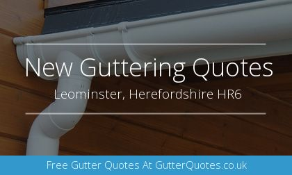 installation of gutters in Leominster, Herefordshire