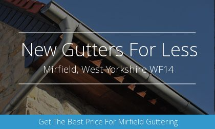 new gutter installation in Mirfield, West Yorkshire