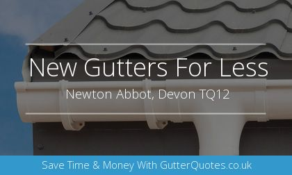 installation of gutters in Newton Abbot, Devon