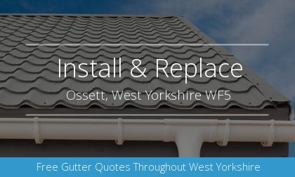 new guttering installation in Ossett, West Yorkshire