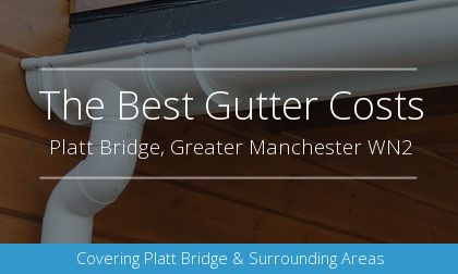 new gutter installation in Platt Bridge, Greater Manchester