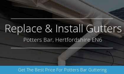 installation of gutters in Potters Bar, Hertfordshire