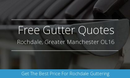 guttering installation in Rochdale, Greater Manchester