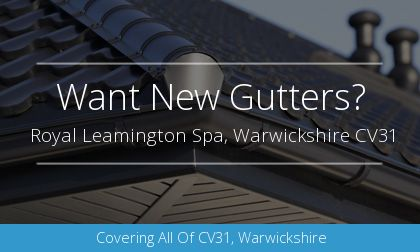 guttering installation in Royal Leamington Spa, Warwickshire
