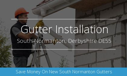 guttering installation in South Normanton, Derbyshire