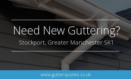 rain gutter installation in Stockport, Greater Manchester