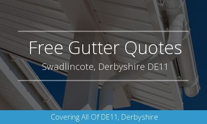 installation of gutters in Swadlincote, Derbyshire