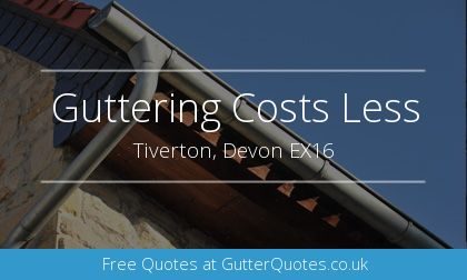 guttering installation in Tiverton, Devon