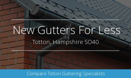 guttering installation in Totton, Hampshire