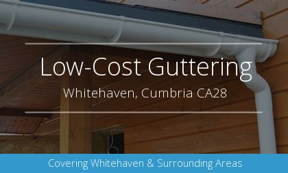 new gutter installation in Whitehaven, Cumbria