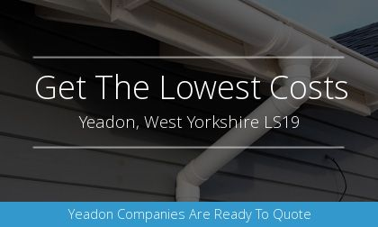 installation of gutters in Yeadon, West Yorkshire