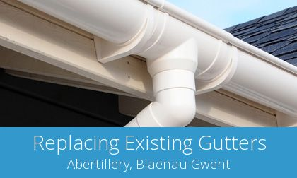 replace your Abertillery guttering