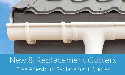gutter replacement in Amesbury, Wiltshire