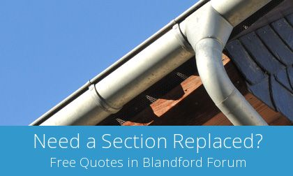 gutter replacement in Blandford Forum, Dorset