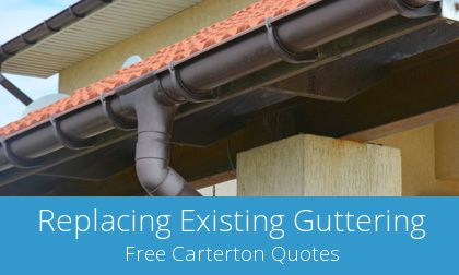 costs for gutter replacement in Carterton