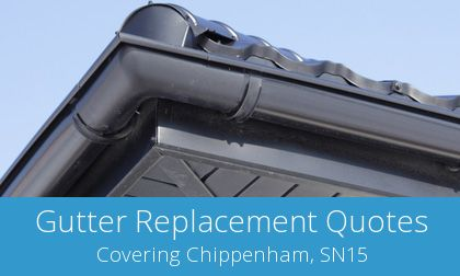 local Chippenham gutter replacement experts