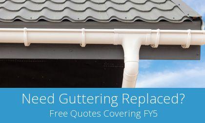 gutter replacement in Cleveleys, FY5