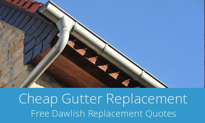 compare Dawlish gutter replacement companies