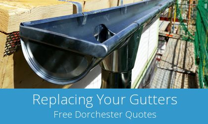 compare Dorchester gutter replacement costs