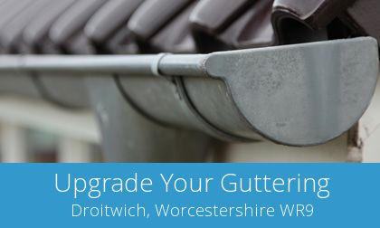 gutter replacement in Droitwich