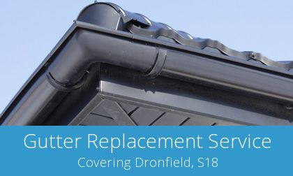 replacement Dronfield gutters