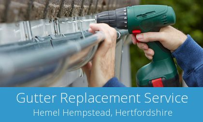 gutter replacement in Hemel Hempstead, HP2