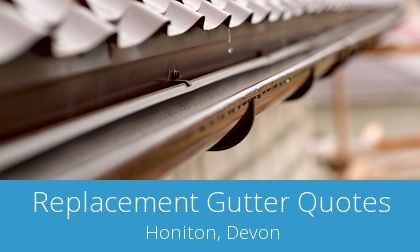 gutter replacement in Honiton