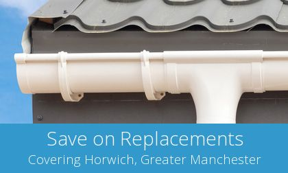 gutter replacement in Horwich