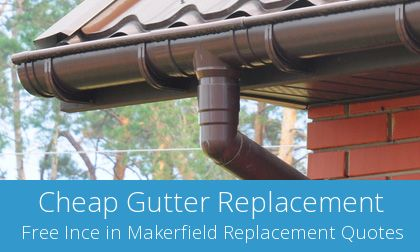 Ince in Makerfield gutter replacement costs